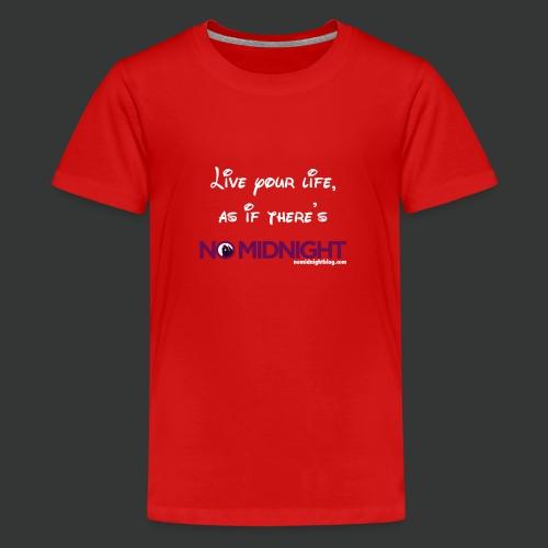 Live your life... - Kids' Premium T-Shirt