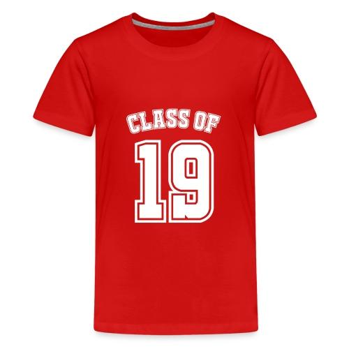 Class of 19 - Kids' Premium T-Shirt