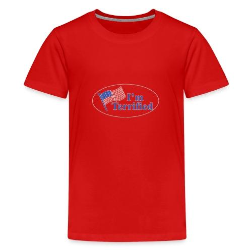 I'm Terrified by Trump - Kids' Premium T-Shirt