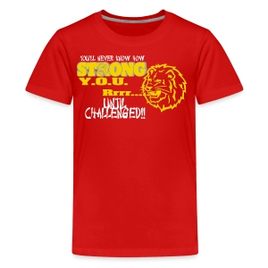 Strong you R - Kids' Premium T-Shirt