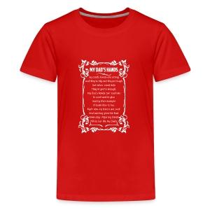 MY DAD HANDS - Kids' Premium T-Shirt