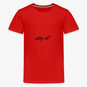 Why Not ? For pale shirt - T-shirt premium pour ados