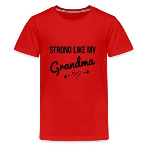 strong like my grandma (black) - Kids' Premium T-Shirt