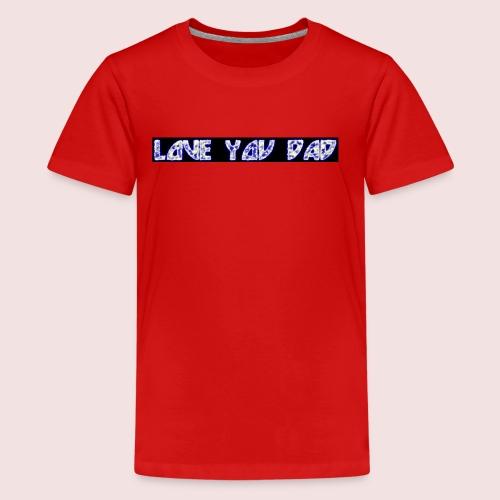 HAPPY FATHER'S DAY - Kids' Premium T-Shirt