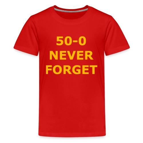 50 - 0 Never Forget Shirt - Kids' Premium T-Shirt