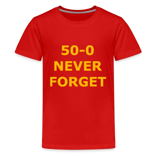 50 - 0 Never Forget Shirt - Kids' Premium T-Shirt