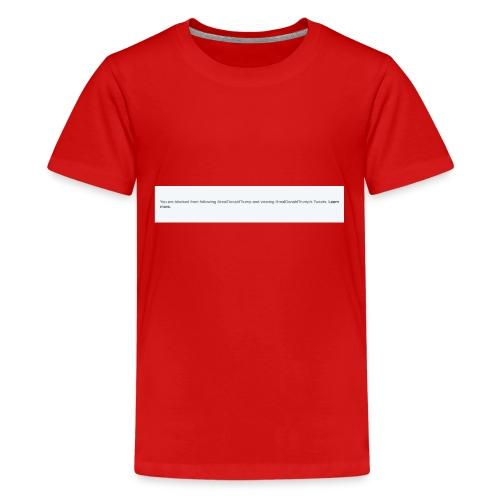 Blocked by Donald Trump on Twitter - Kids' Premium T-Shirt