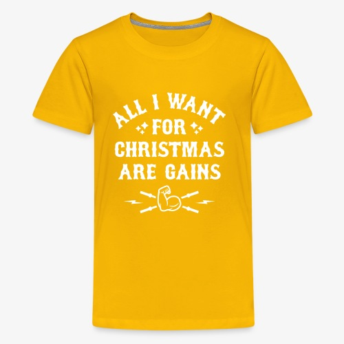 All I Want For Christmas Are Gains - Kids' Premium T-Shirt