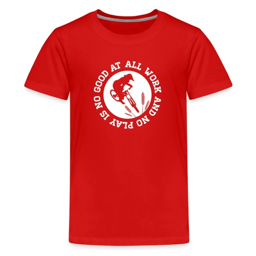 all work and no play tshirt final white png - Kids' Premium T-Shirt