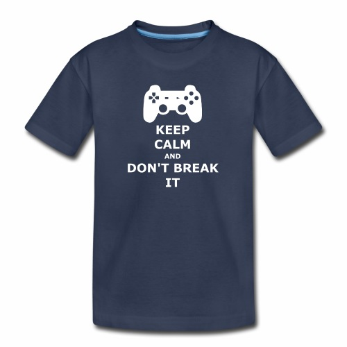 Keep Calm and don't break your game controller - Kids' Premium T-Shirt