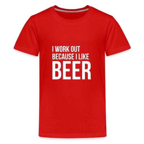 I work out because i like beer gym humor - Kids' Premium T-Shirt
