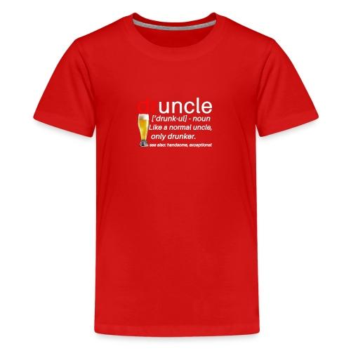 DRUNCLE DRUNCLE - Kids' Premium T-Shirt