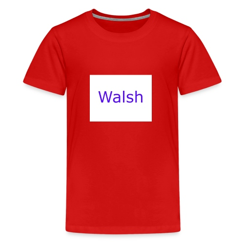 walsh - Kids' Premium T-Shirt