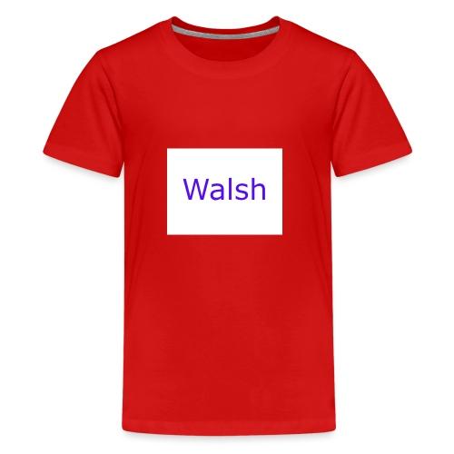 walsh - Kids' Premium T-Shirt