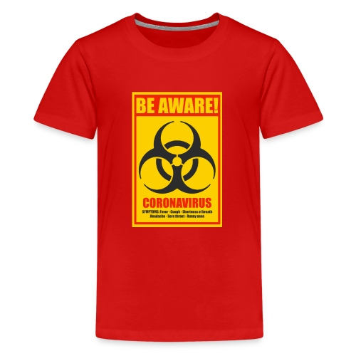 Be aware! Coronavirus biohazard warning sign - Kids' Premium T-Shirt
