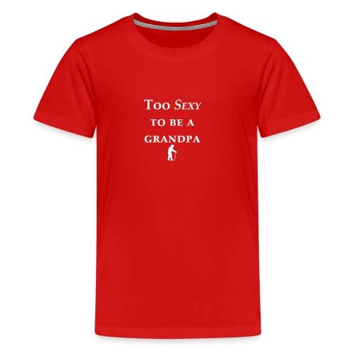 Grandpa Sexy - Kids' Premium T-Shirt