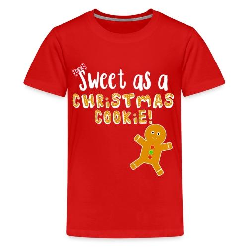 Christmas Design - Sweet As A Christmas Cookie! - Kids' Premium T-Shirt