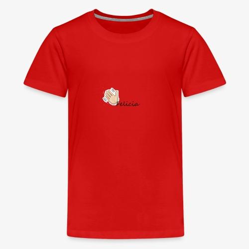 Bye Felicia - Kids' Premium T-Shirt