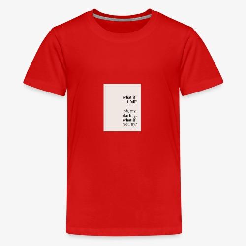 If I fall? - Kids' Premium T-Shirt