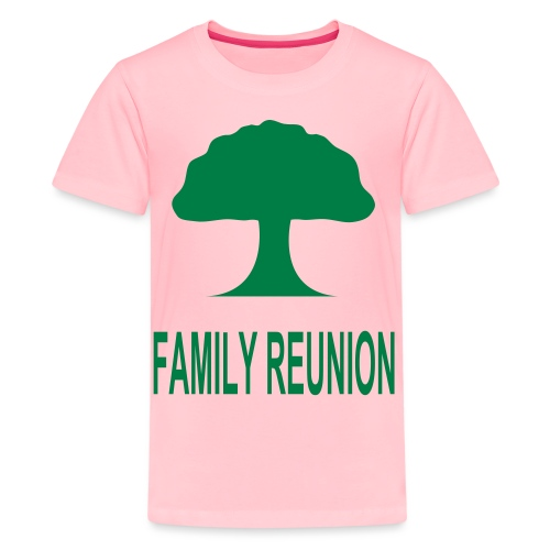 ***12% Rebate - See details!*** FAMILY REUNION add - Kids' Premium T-Shirt