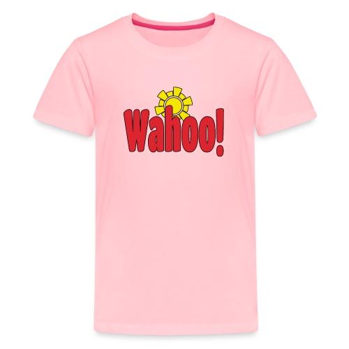 Wahoo! - Kids' Premium T-Shirt