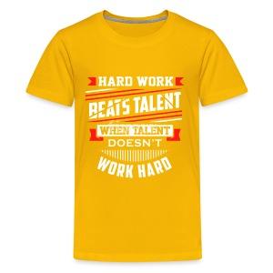 Hard Work Design - Kids' Premium T-Shirt