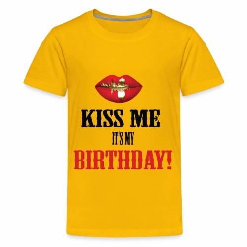 Kiss Me It's My Birthday - Kids' Premium T-Shirt