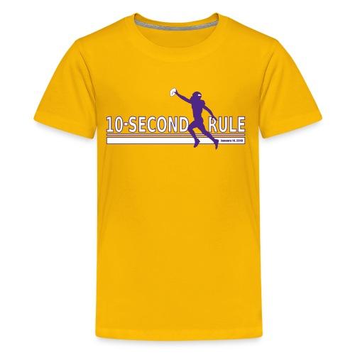 10 Second Rule (January 14, 2018) - Kids' Premium T-Shirt