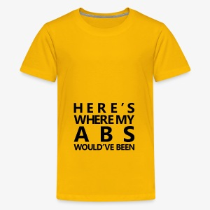 New Year | Here's where my abs would've been Black - Kids' Premium T-Shirt