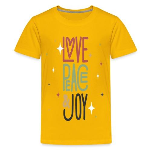 LOVE PEACE &JOY - Kids' Premium T-Shirt