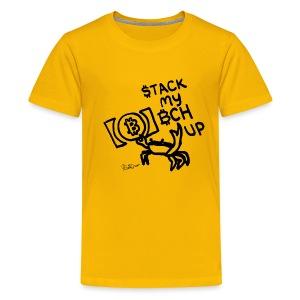 Stack My BCH Up - Bitcoin Cash Crab - Kids' Premium T-Shirt