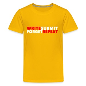 Write Submit Forget Repeat - Kids' Premium T-Shirt