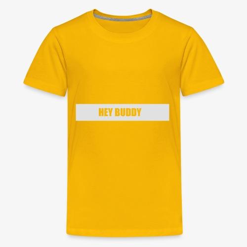 Hey Buddy - Kids' Premium T-Shirt