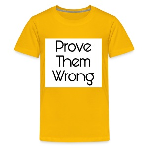 prove them wrong - Kids' Premium T-Shirt