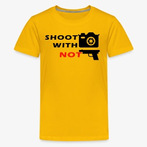 Shoot With Camera Not Guns - Kids' Premium T-Shirt