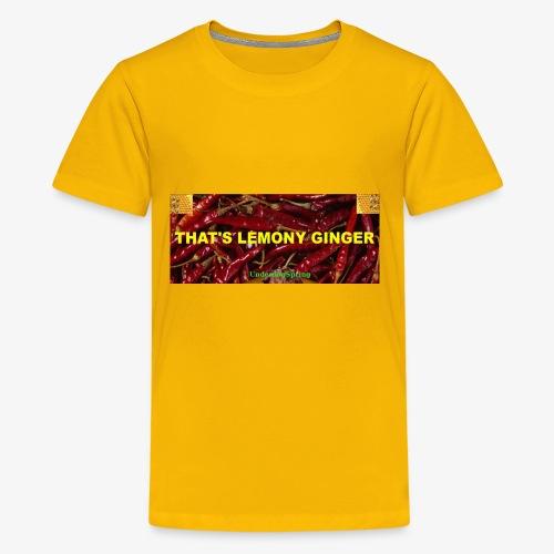 That's Lemony Ginger - Kids' Premium T-Shirt