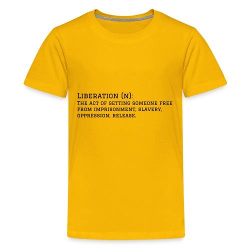 Liberation - Kids' Premium T-Shirt