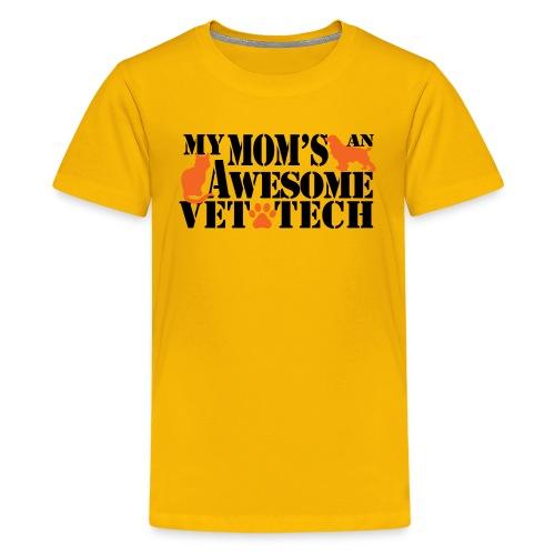 My moms an awesome vet tech - Kids' Premium T-Shirt