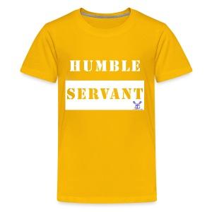 Humble Servant - Kids' Premium T-Shirt
