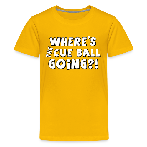 Where's the cue ball going?! (White letters) - Kids' Premium T-Shirt