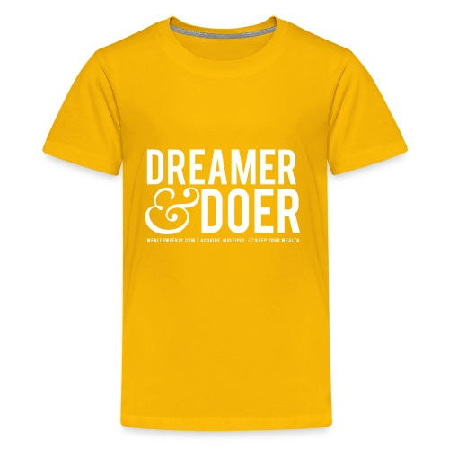 Wealth Weekly Dreamer and Doer Tee - Kids' Premium T-Shirt