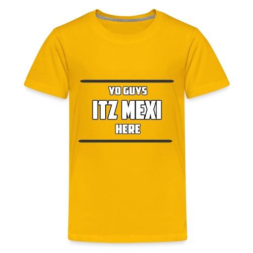 Itz Mexi - Kids' Premium T-Shirt