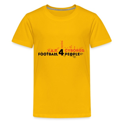 V.A.R. for Cyborgs. Football for People. - Kids' Premium T-Shirt