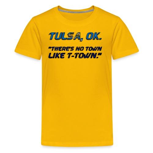 No town like T-town! - Kids' Premium T-Shirt