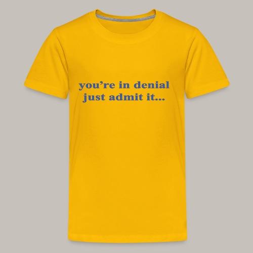 denial - Kids' Premium T-Shirt