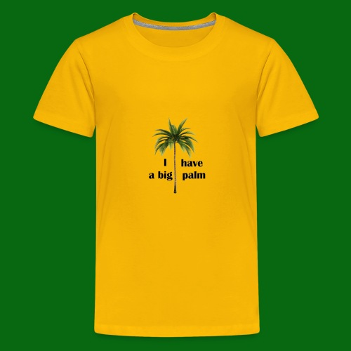I have a big palm! - Kids' Premium T-Shirt
