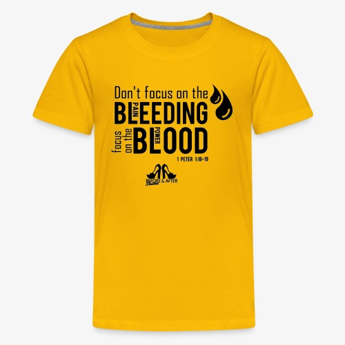 Focus on the Blood - Kids' Premium T-Shirt