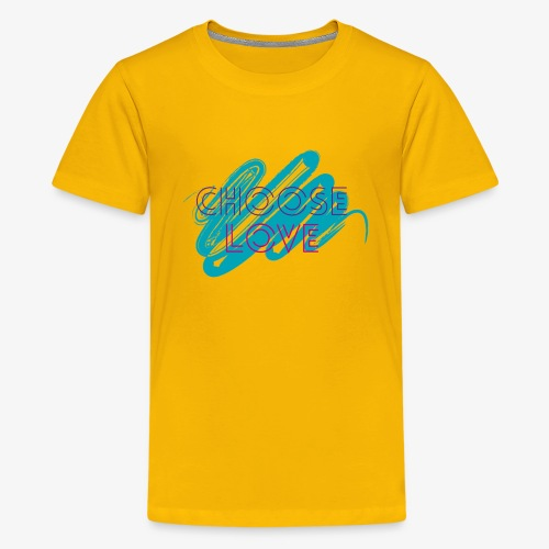 Choose Love Design! - Kids' Premium T-Shirt
