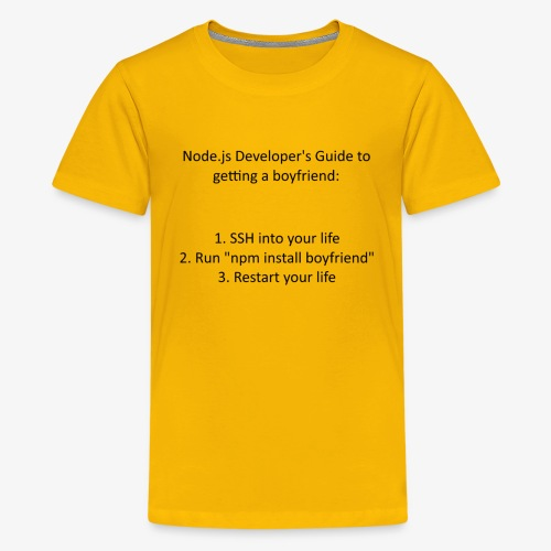 Node.js Developer's Guide to Getting a Boyfriend - Kids' Premium T-Shirt