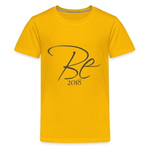 Be - Kids' Premium T-Shirt